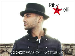 Considerazioni Notturne_Riky Anelli