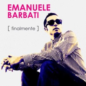 Cover singolo_Finalmente_Emanuele Barbati_bassa