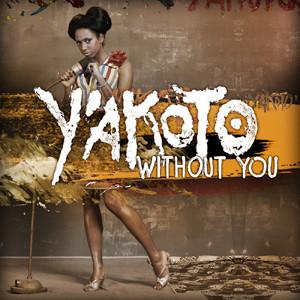 Yakoto_Without_You